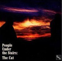 PEOPLE UNDER THE STAIRS - The Cat / Live At The Fishbucket (Pt. 2)