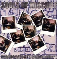 SOULS OF MISCHIEF - Medication / Acupuncture